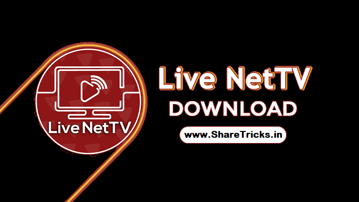 Live NetTV Apk v4.7 Latest Version Official Download - Watch Live Tv Channels
