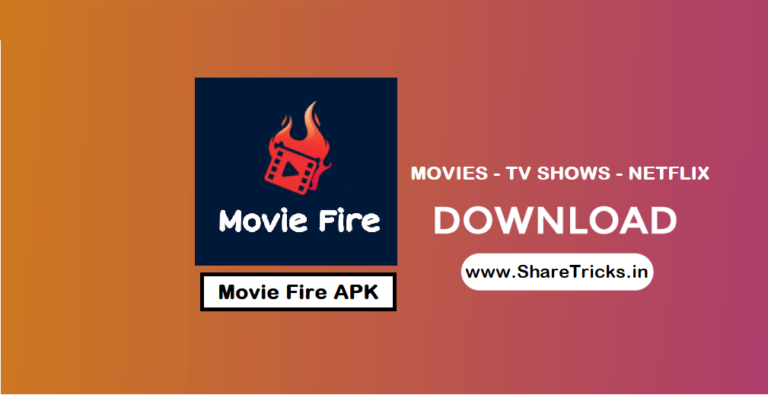Movie Fire Apk Latest Version official Download - Watch & Download Movies & Netflix Shows