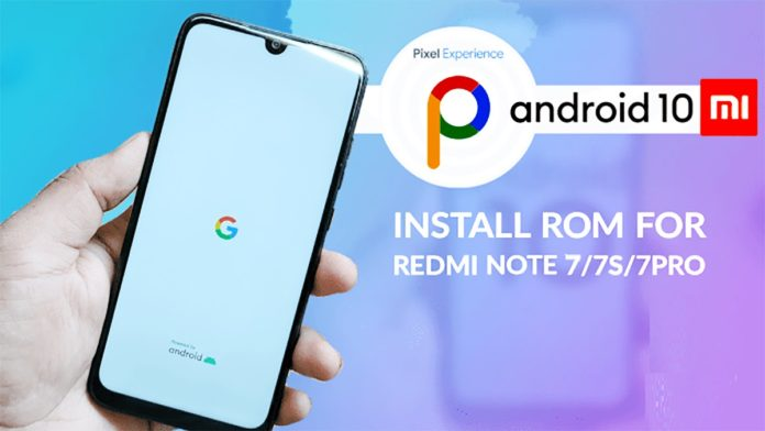 Download Pixel ROM For Redmi Note 7 Pro - Android Q For Note 7 Series