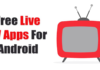 Best Live TV Apps For Android Download