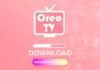 Oreo Tv 1.8.2 Apk Download - Oreo Tv Latest Version Apk Download [2020]