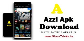 Azzi Apk Download for Android - Watch Movies, Netflix | Azzi Apk [2020]