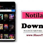 Notila Apk Download for Android - Watch Movies, Netflix Notila Apk [2020]