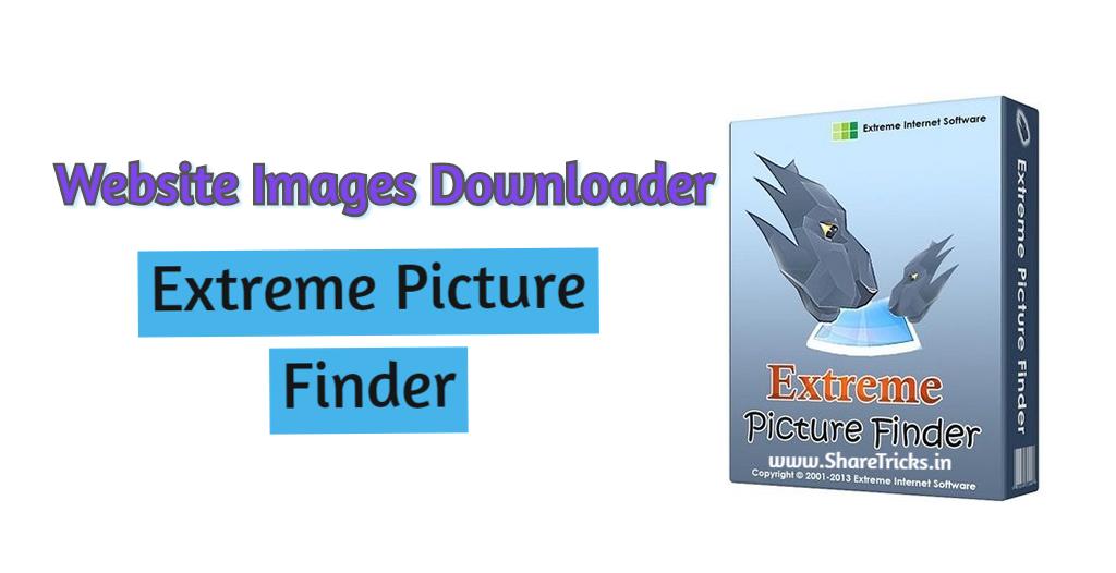 Extreme Picture Finder v3.48.1.0 Download [2020]