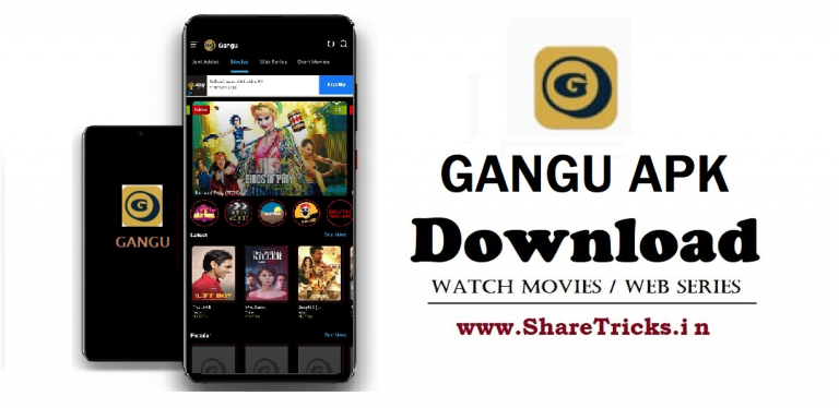 Gangu v2.0 Apk Download for Android - Watch Movies, Web Series [2020]