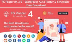 FS Poster v4.3.9 - WordPress Auto Poster & Scheduler Free Download