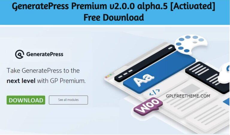 GeneratePress Premium v2.0.0 alpha.5 Free Download [Activated]