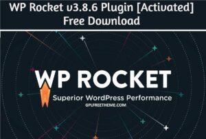 WP Rocket v3.8.5 Plugin Latest Version Free Download [2021]