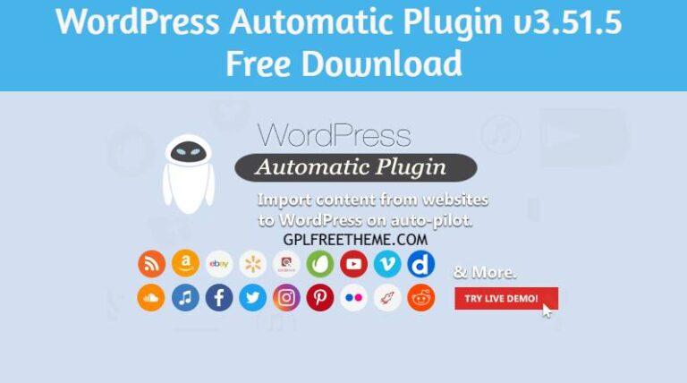 WordPress Automatic Plugin v3.51.5 Free Download