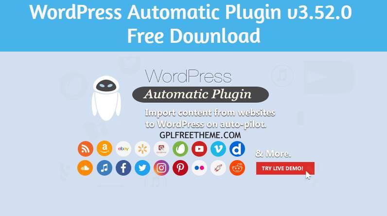 WordPress Automatic Plugin v3.52.0 Free Download