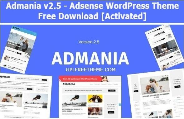 Admania 2.5 - Adsense WordPress Theme Free Download [Activated]